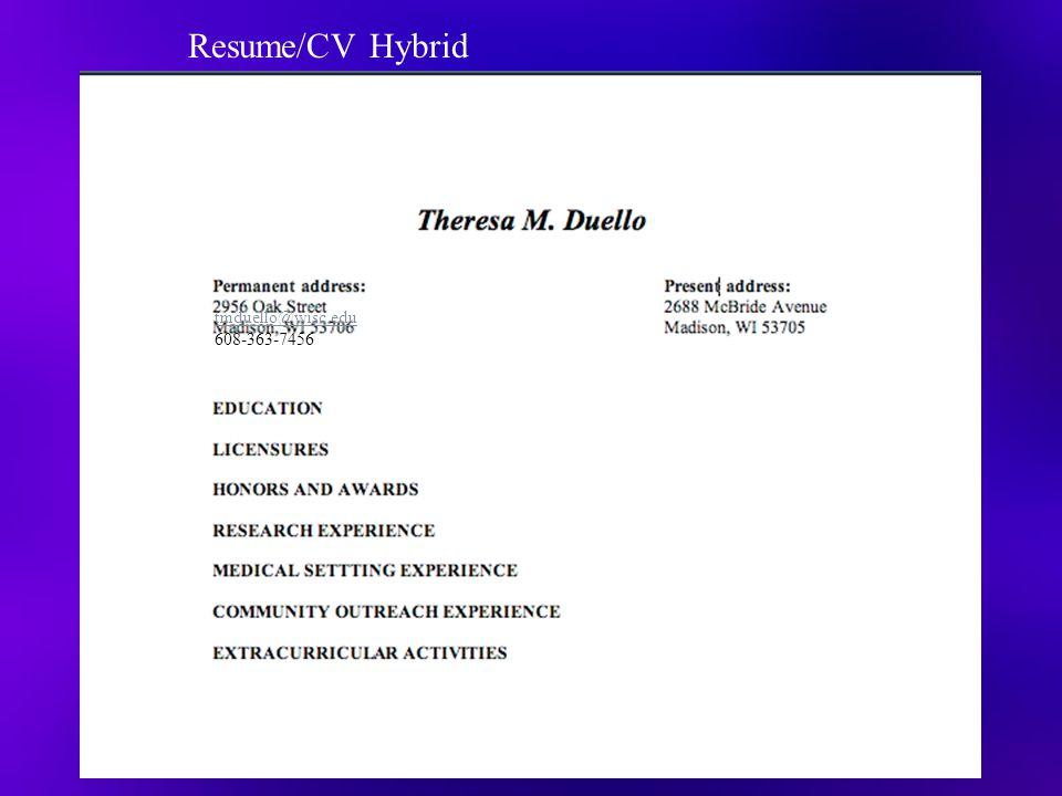 Resume/CV Hybrid tmduello@wisc.edu 608-363-7456