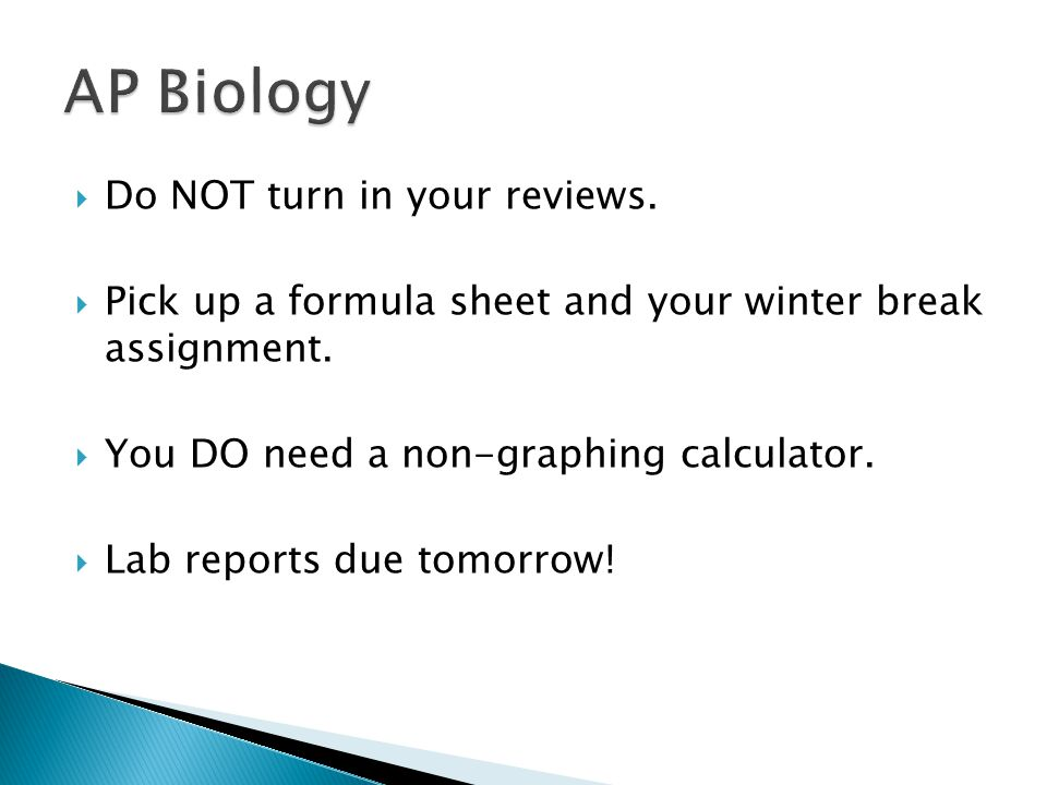 AP Biology Do NOT turn in your reviews.