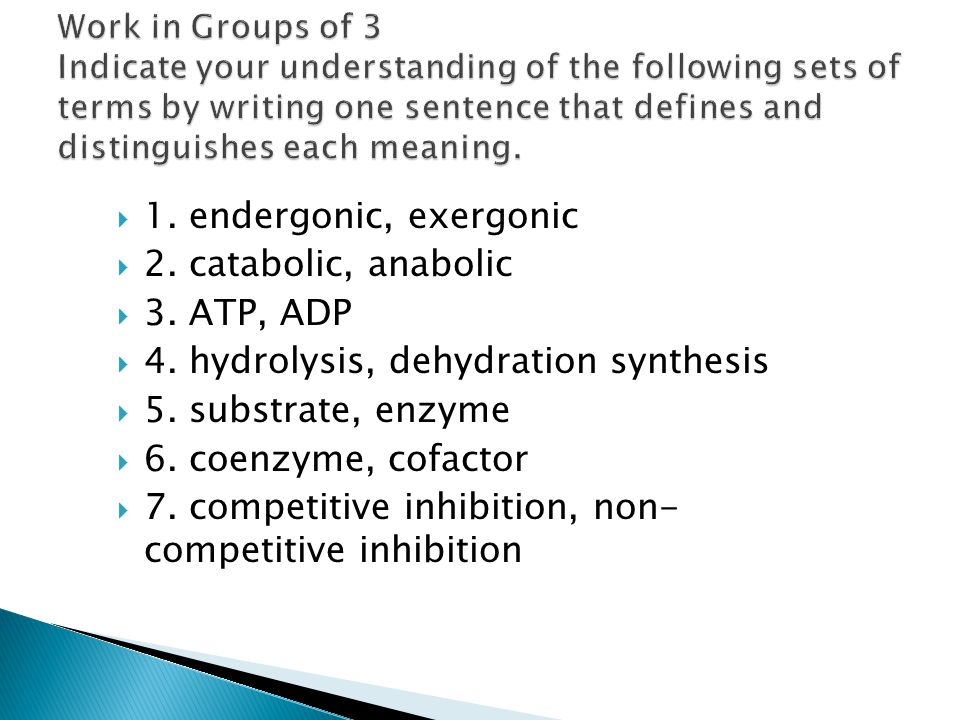 4. hydrolysis, dehydration synthesis 5. substrate, enzyme