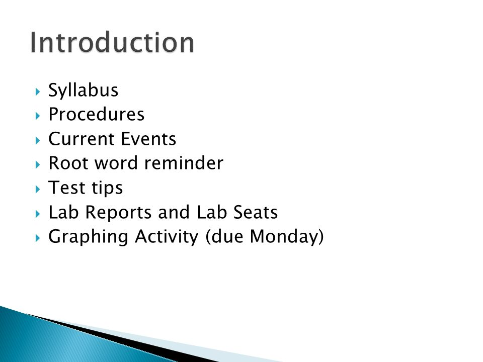 Introduction Syllabus Procedures Current Events Root word reminder