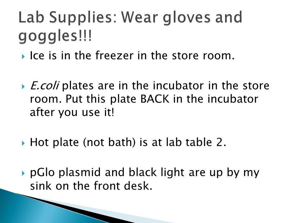 Lab Supplies: Wear gloves and goggles!!!