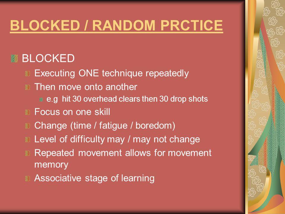 BLOCKED / RANDOM PRCTICE