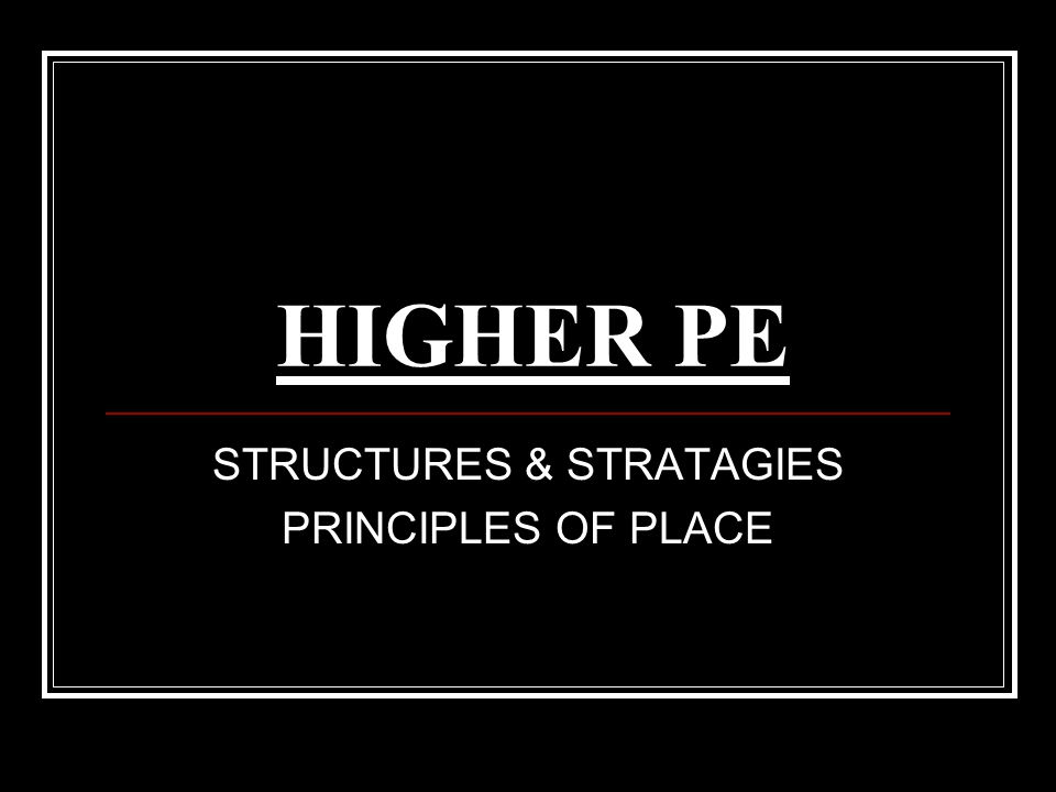 STRUCTURES & STRATAGIES PRINCIPLES OF PLACE