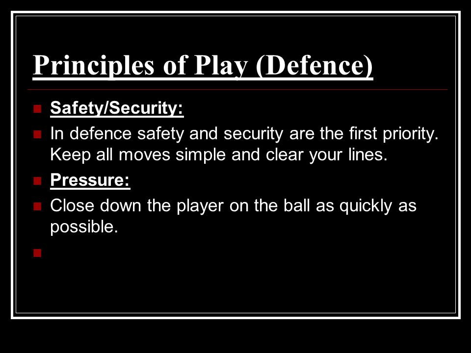 Principles of Play (Defence)