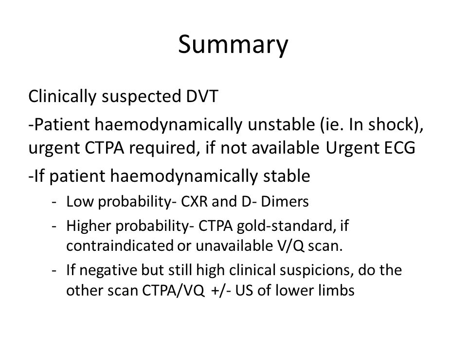 Summary Clinically suspected DVT