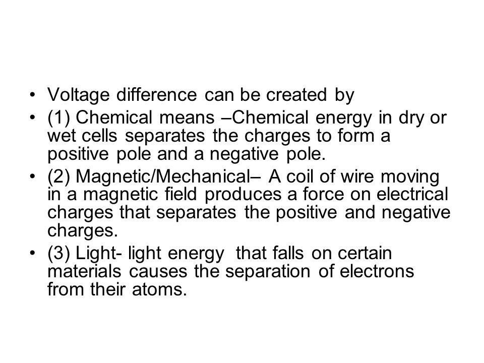 Voltage difference can be created by