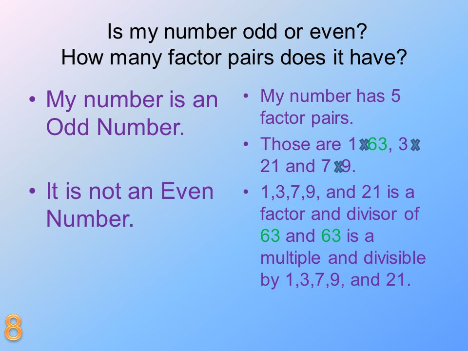 Is my number odd or even How many factor pairs does it have