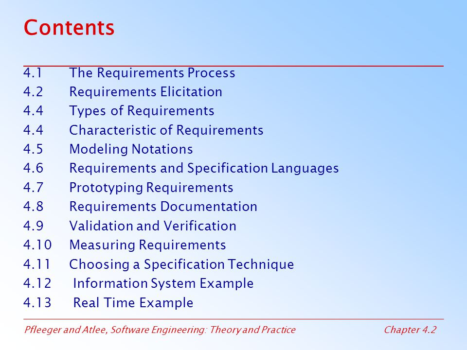 Contents 4.1 The Requirements Process 4.2 Requirements Elicitation