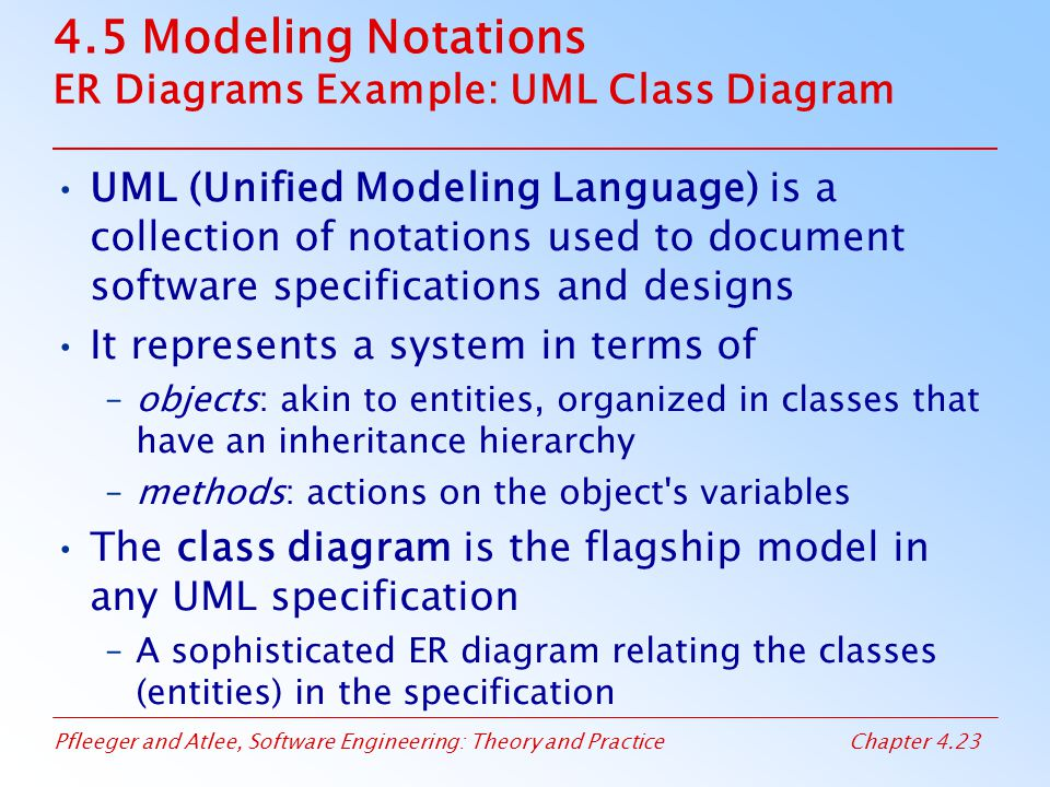 4.5 Modeling Notations ER Diagrams Example: UML Class Diagram