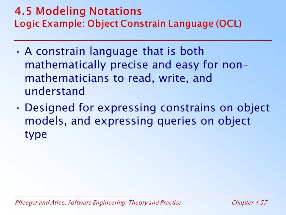 4.5 Modeling Notations Logic Example: Object Constrain Language (OCL)