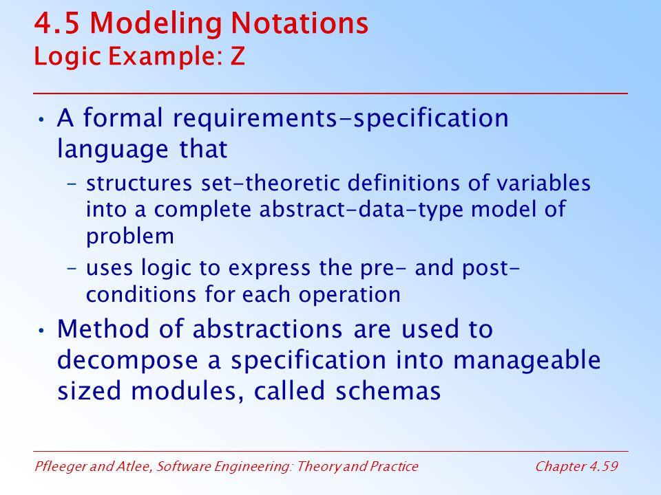 4.5 Modeling Notations Logic Example: Z