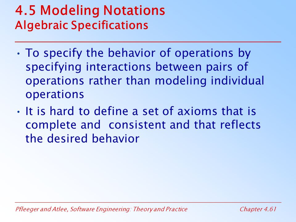 4.5 Modeling Notations Algebraic Specifications