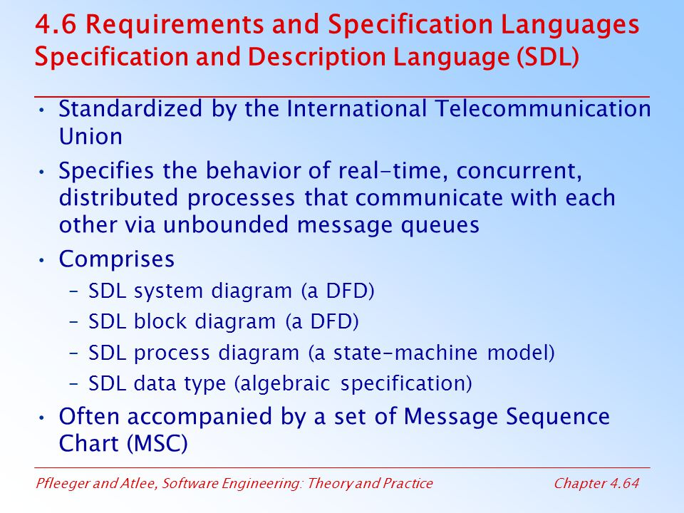 4.6 Requirements and Specification Languages Specification and Description Language (SDL)