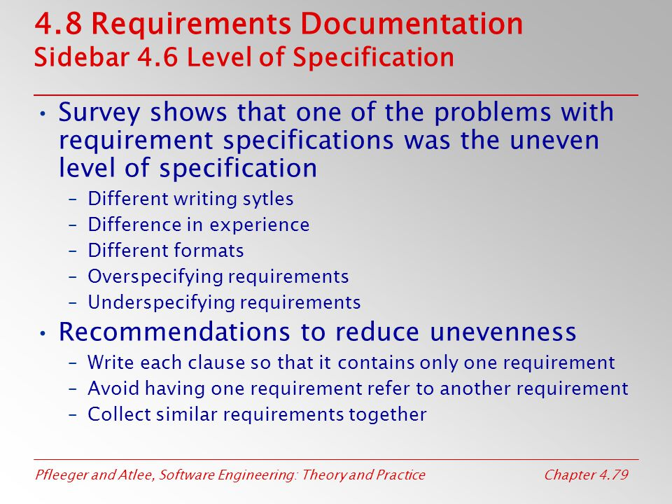 4.8 Requirements Documentation Sidebar 4.6 Level of Specification