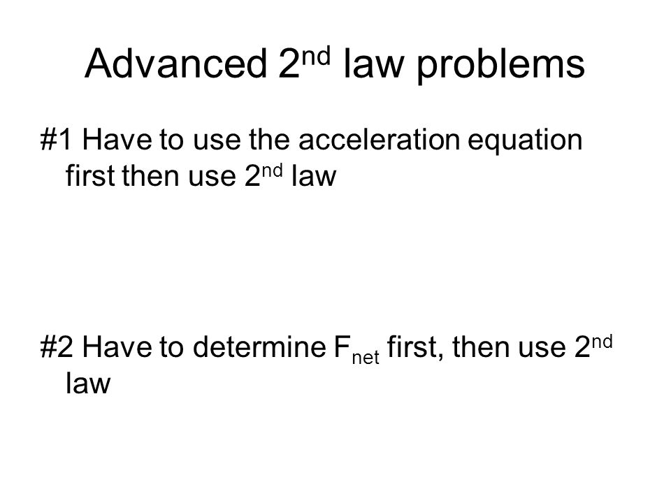 Advanced 2nd law problems