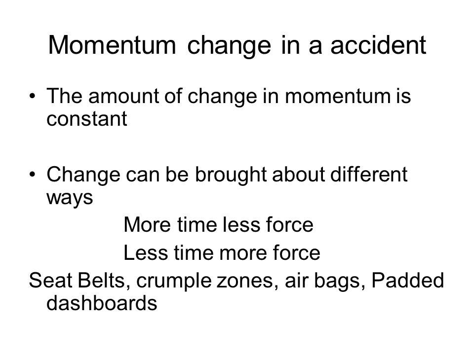 Momentum change in a accident