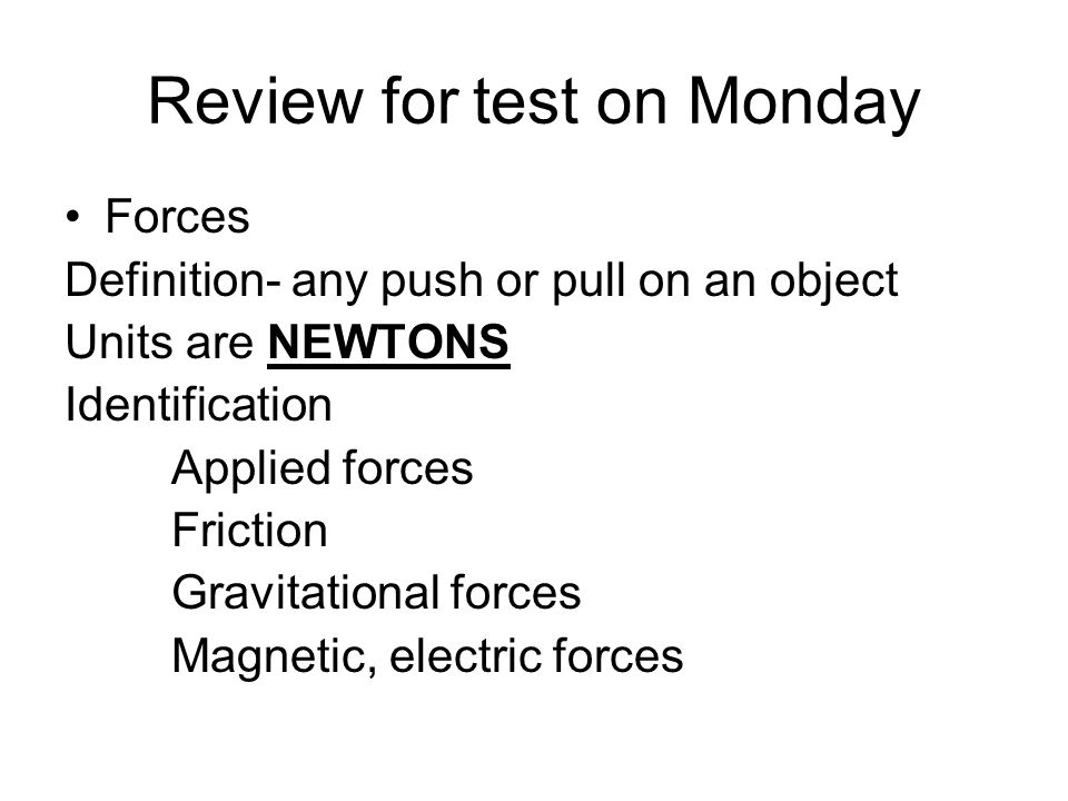Review for test on Monday