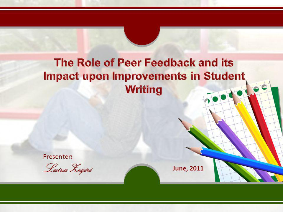 The Role of Peer Feedback and its Impact upon Improvements in Student Writing