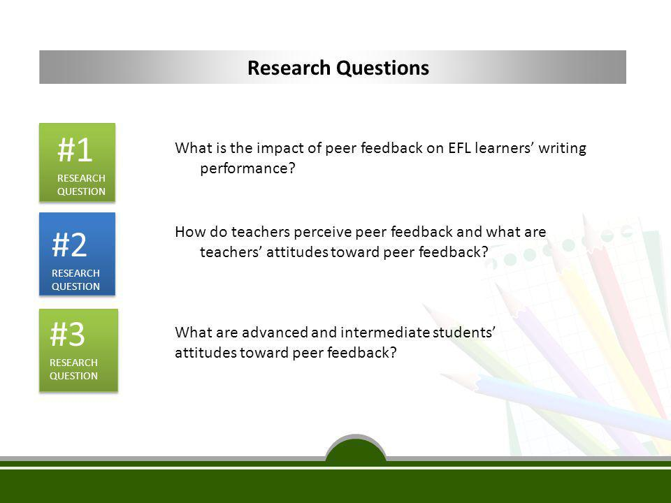 #1 #2 #3 Research Questions