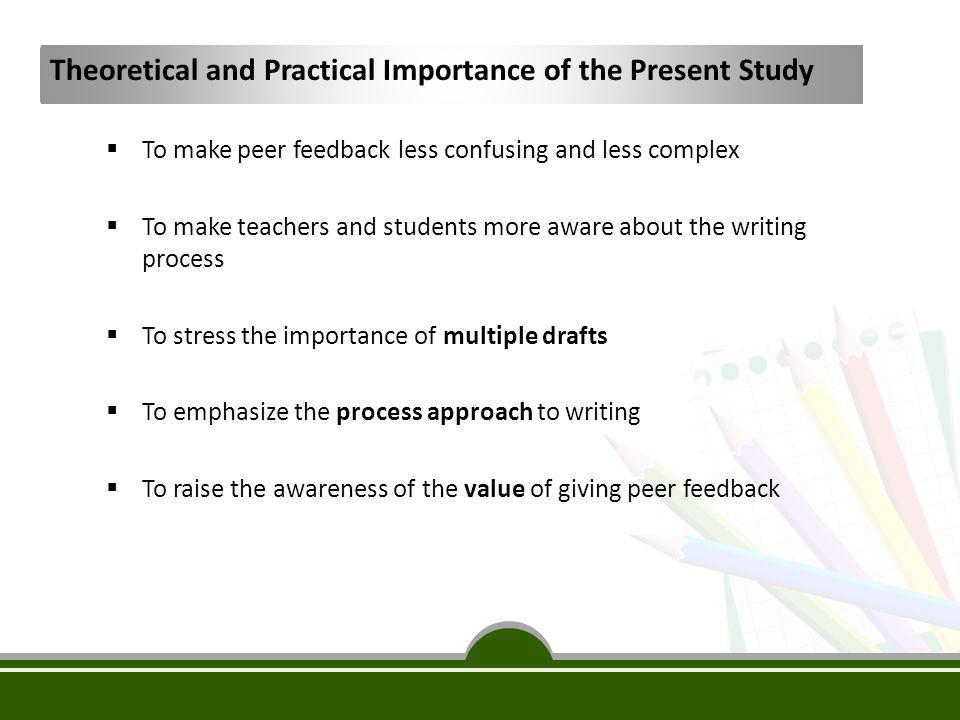 Theoretical and Practical Importance of the Present Study