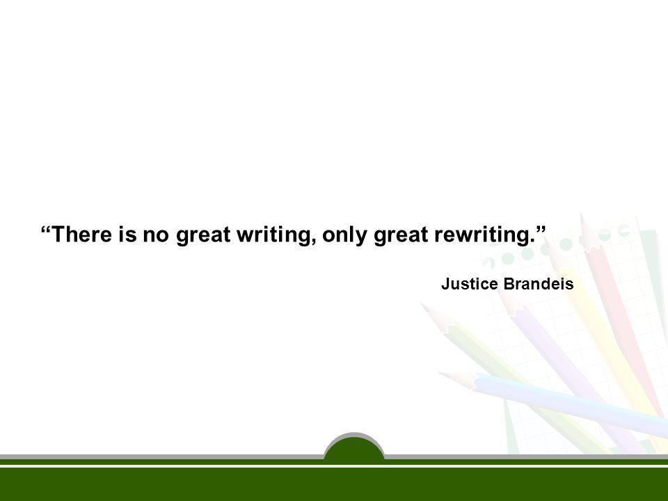 There is no great writing, only great rewriting.