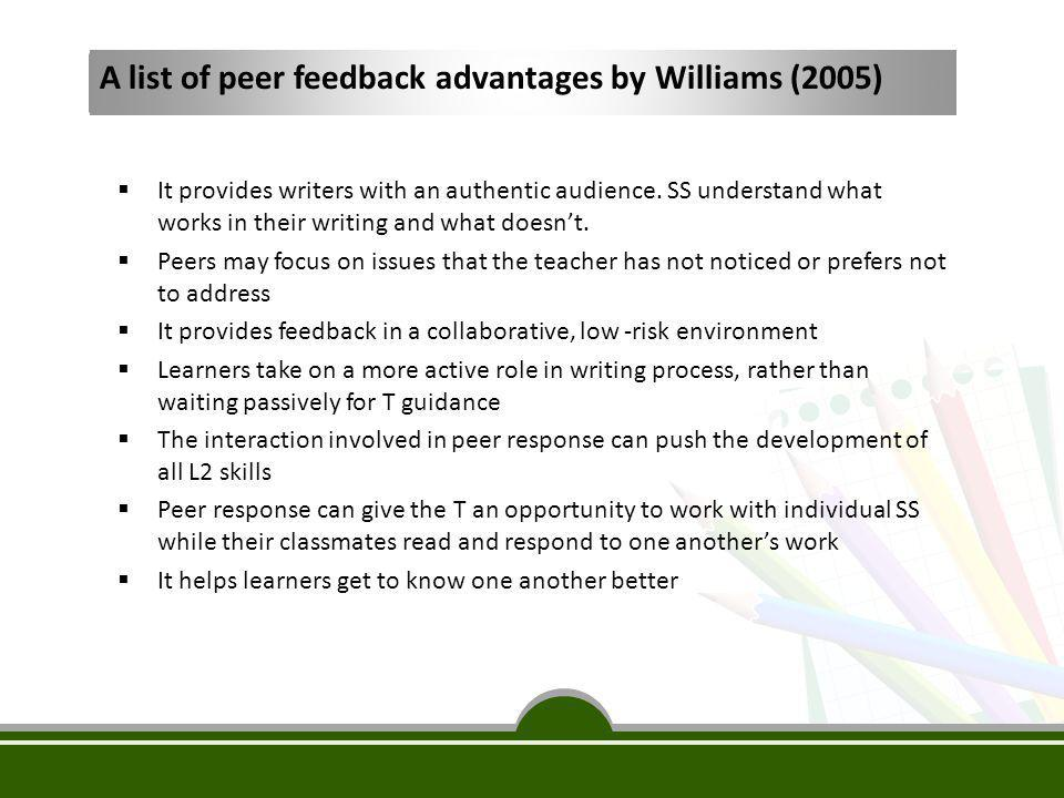 A list of peer feedback advantages by Williams (2005)