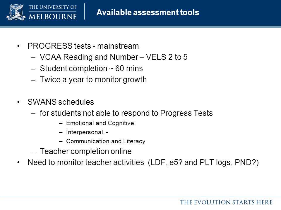 Available assessment tools