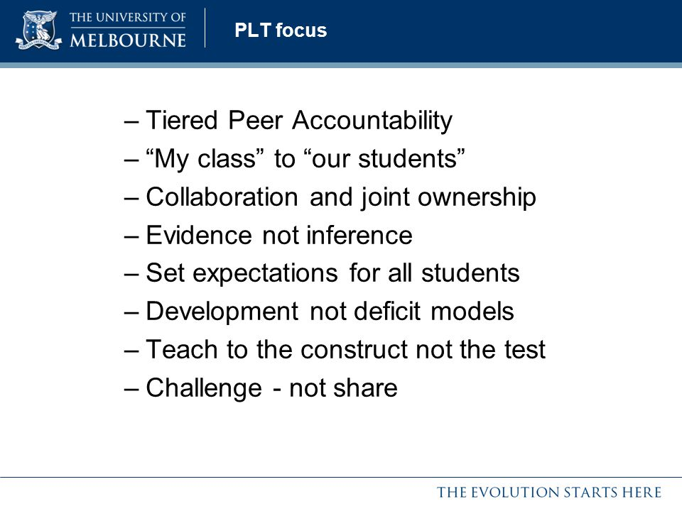 Tiered Peer Accountability My class to our students