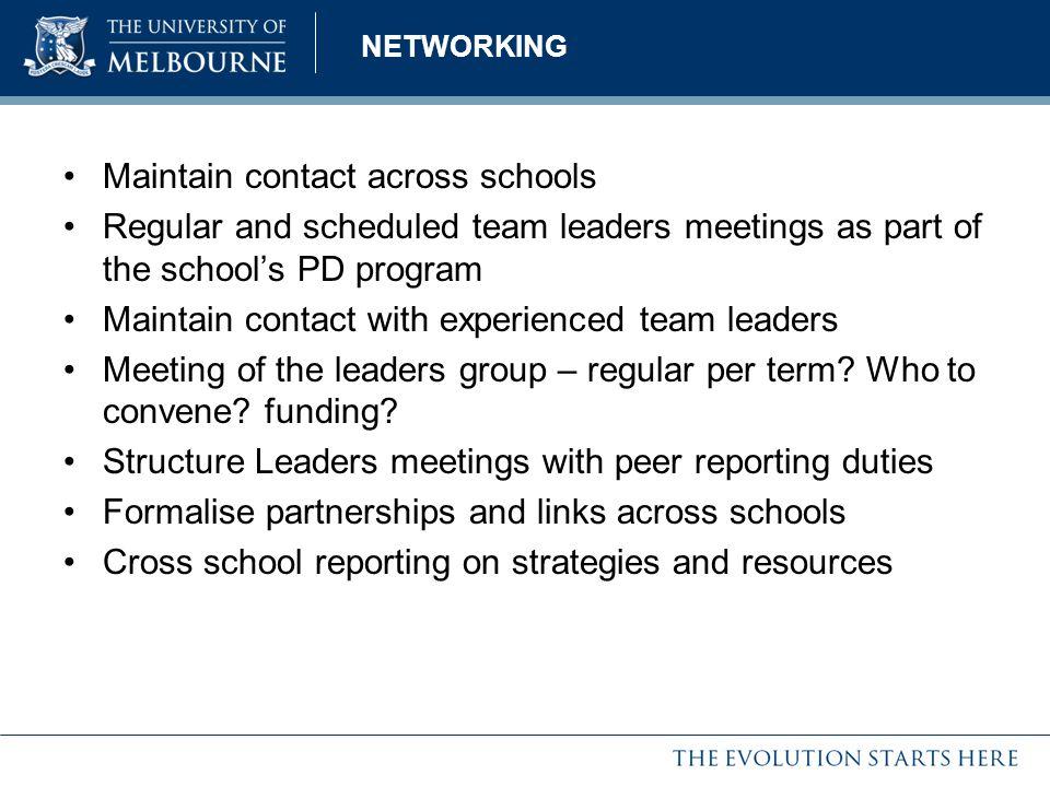 Maintain contact across schools