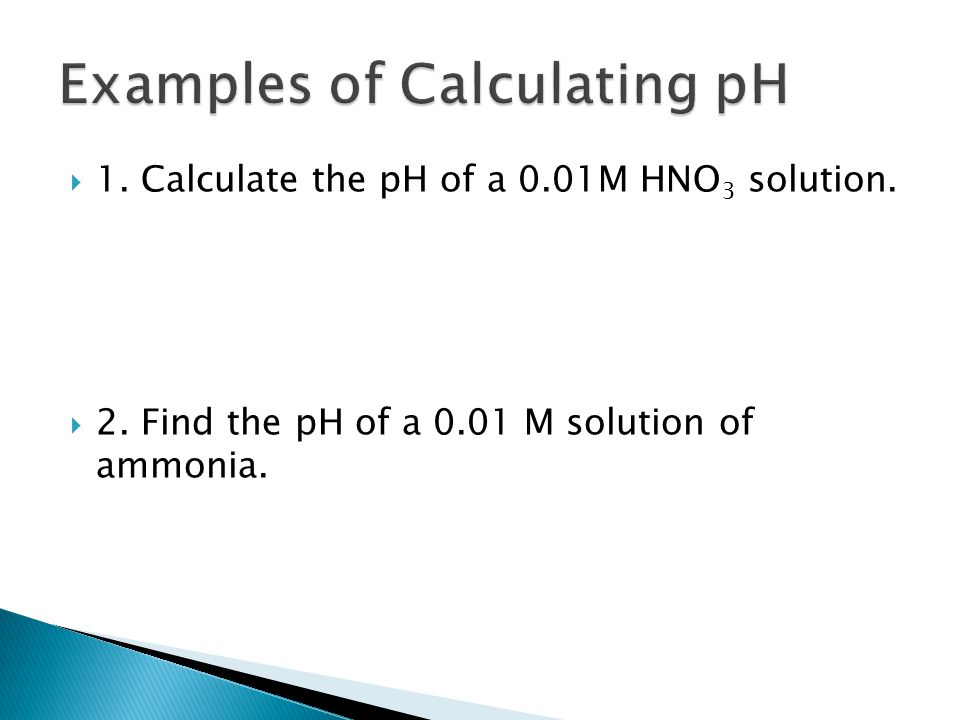 Examples of Calculating pH