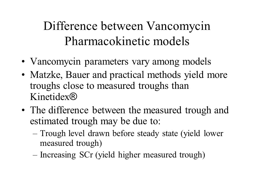 Difference between Vancomycin Pharmacokinetic models
