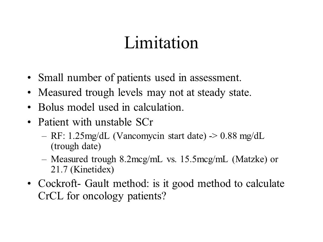 Limitation Small number of patients used in assessment.