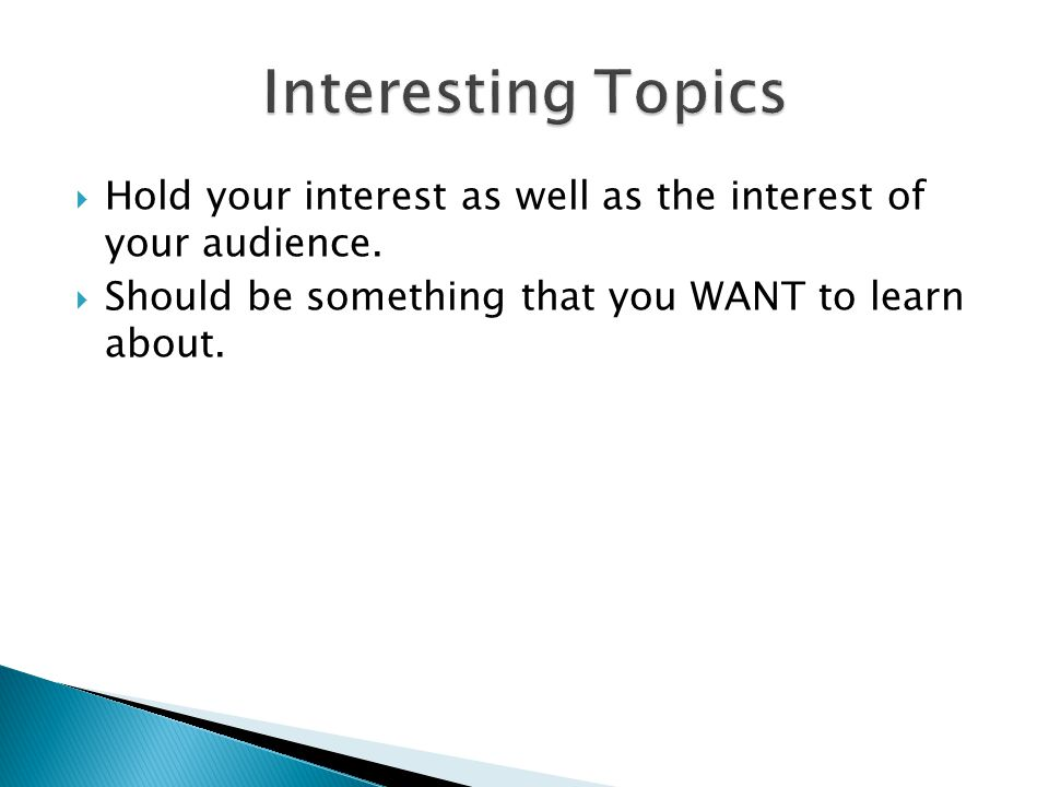 List of Topics for Presentation