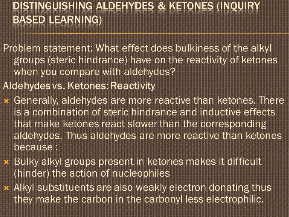 Distinguishing aldehydes & ketones (inquiry based learning)