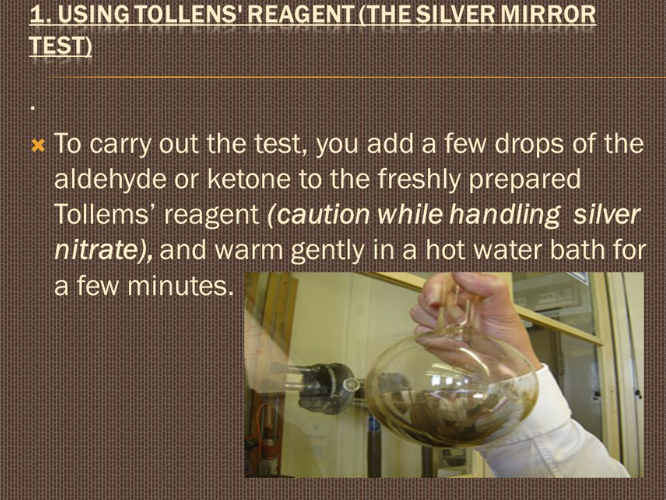 1. Using Tollens reagent (the silver mirror test)