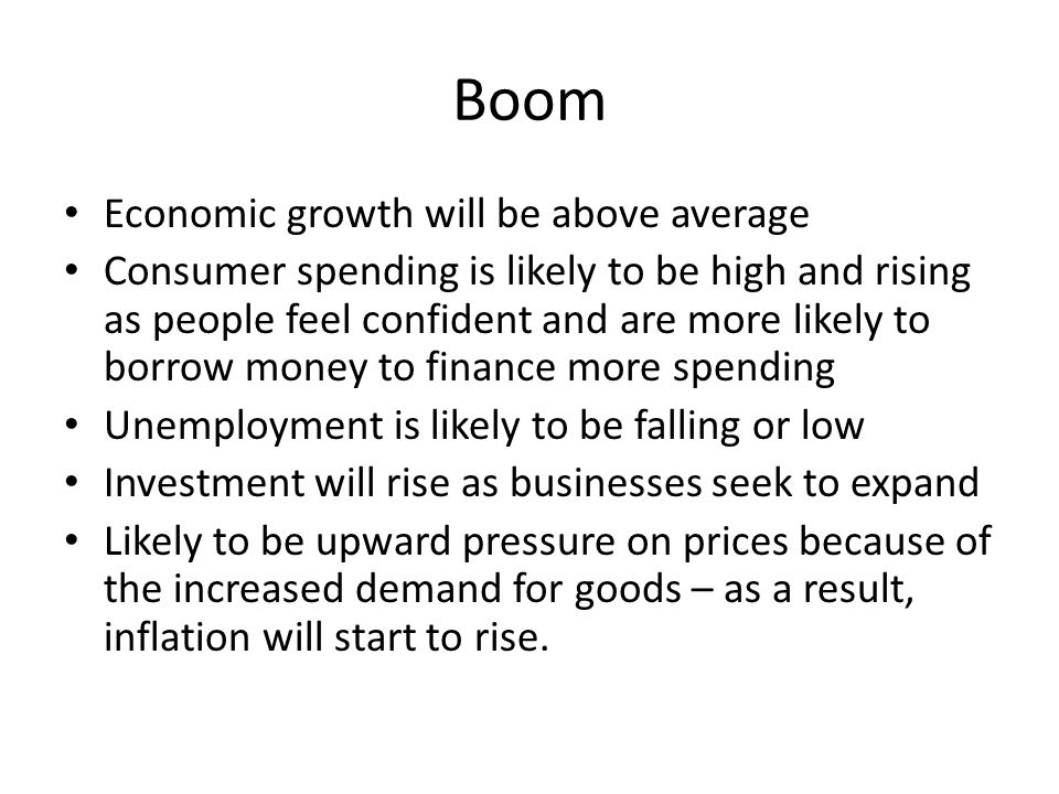 Boom Economic growth will be above average