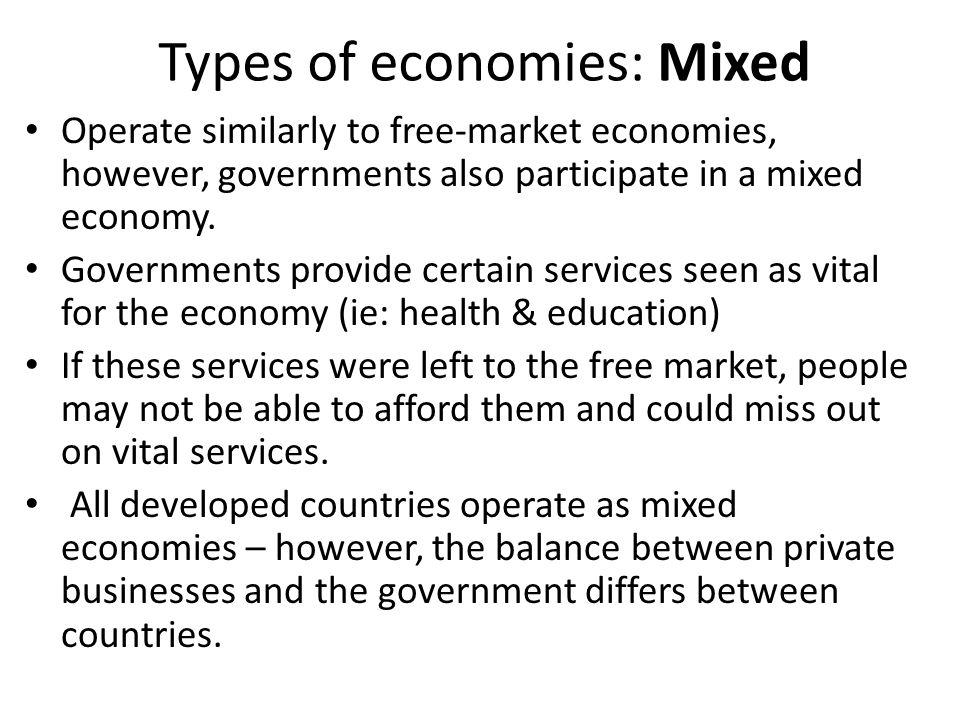 Types of economies: Mixed