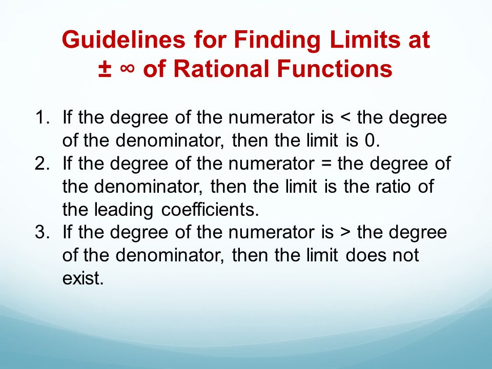 Guidelines for Finding Limits at ± ∞ of Rational Functions