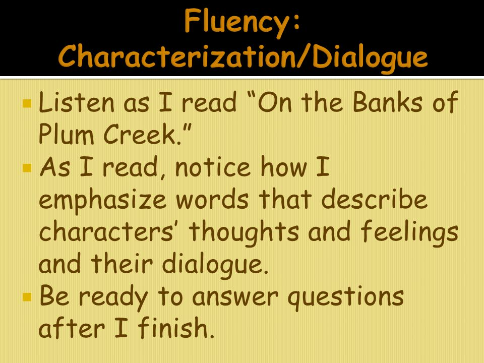 Fluency: Characterization/Dialogue