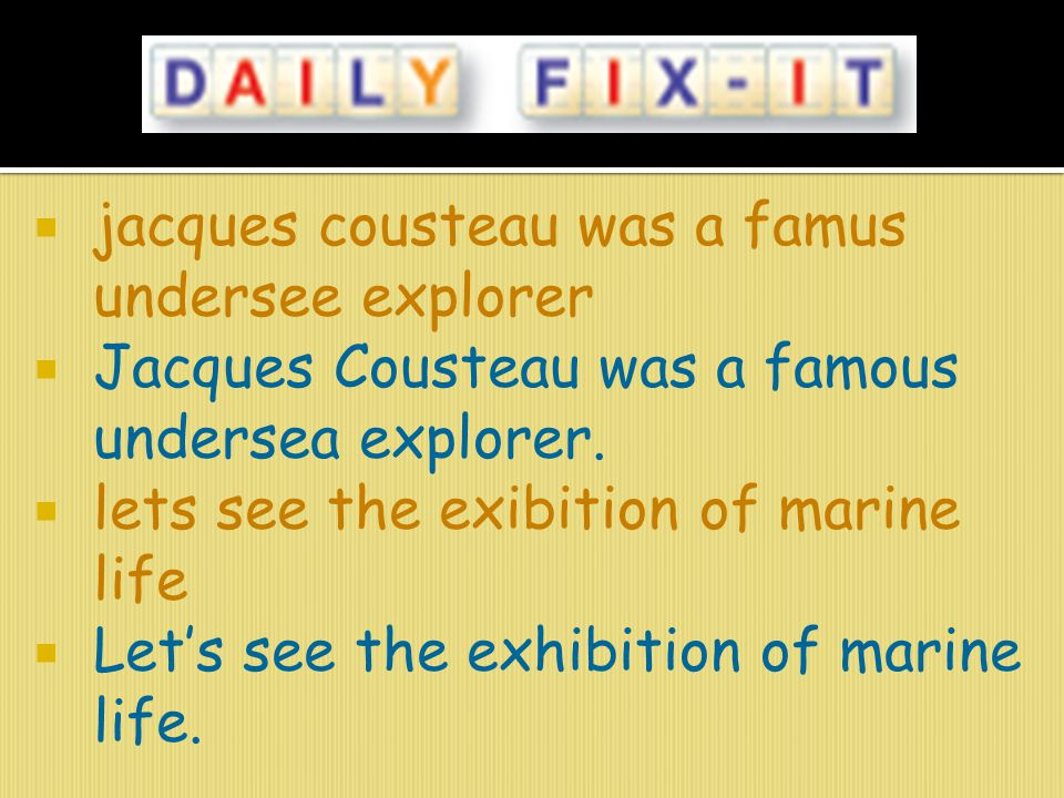 jacques cousteau was a famus undersee explorer