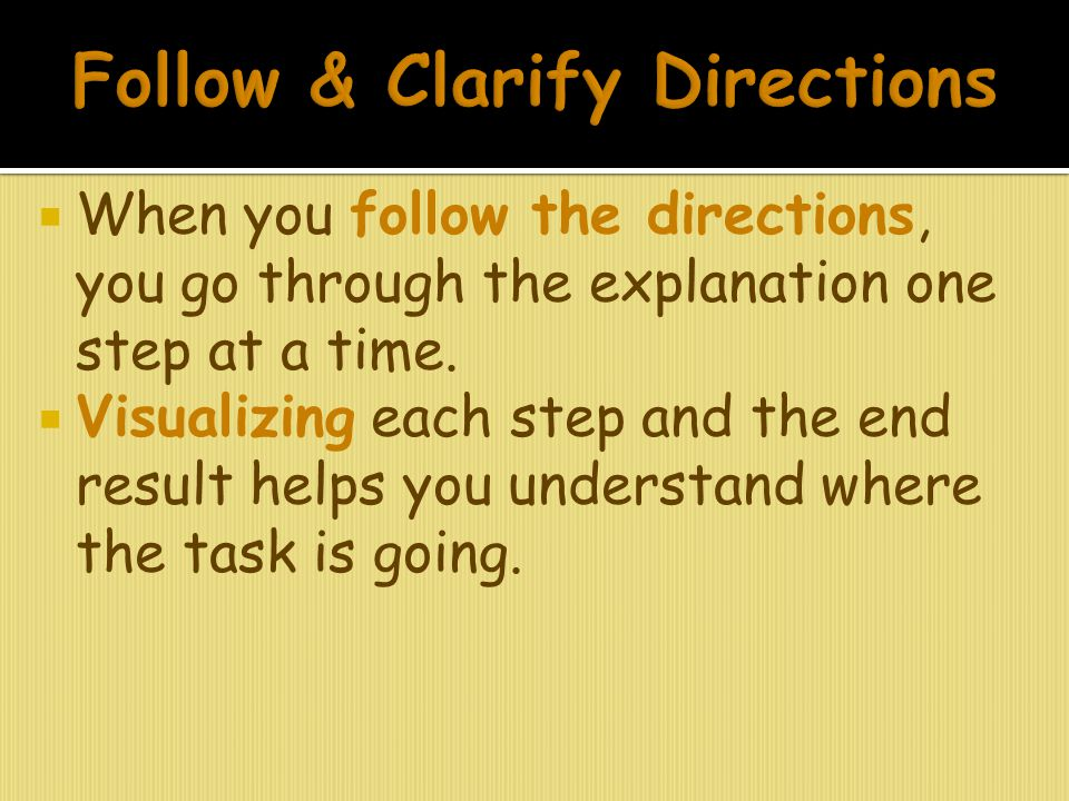 Follow & Clarify Directions