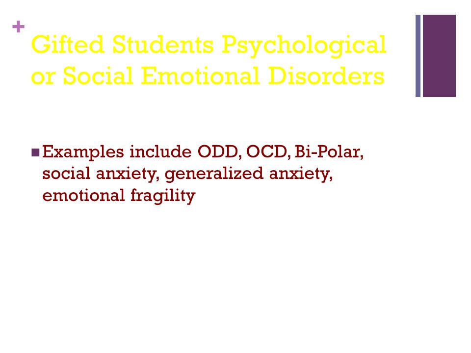 Gifted Students Psychological or Social Emotional Disorders