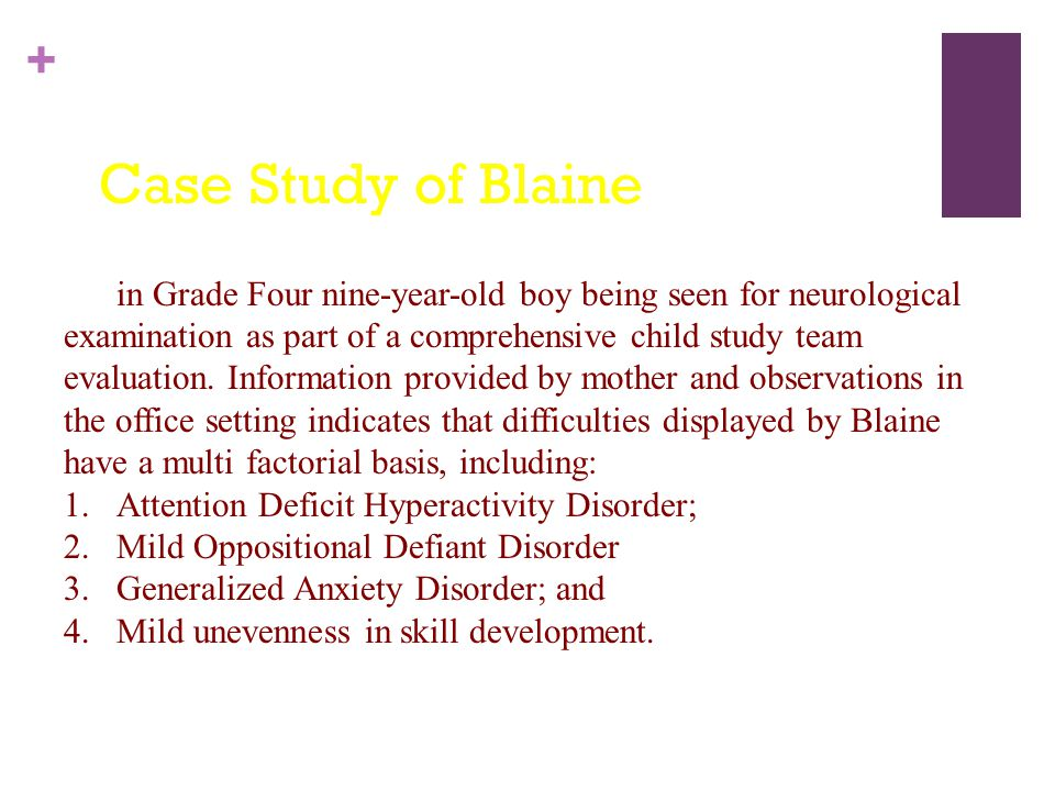 Case Study of Blaine Official Diagnosis