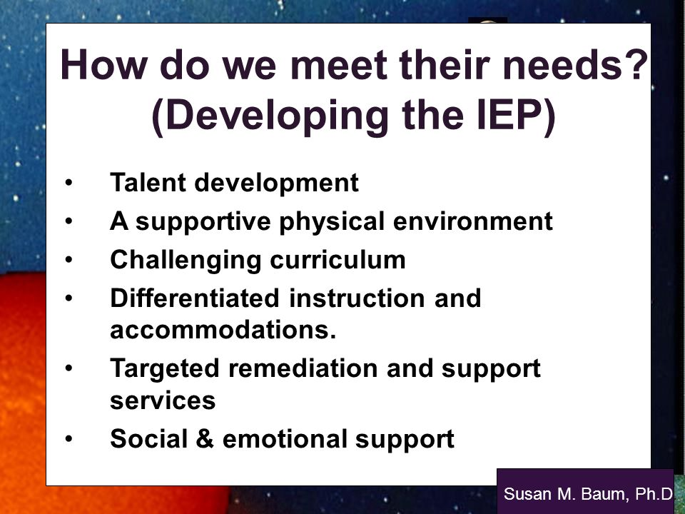 How do we meet their needs (Developing the IEP)