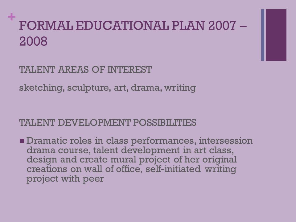 FORMAL EDUCATIONAL PLAN 2007 – 2008