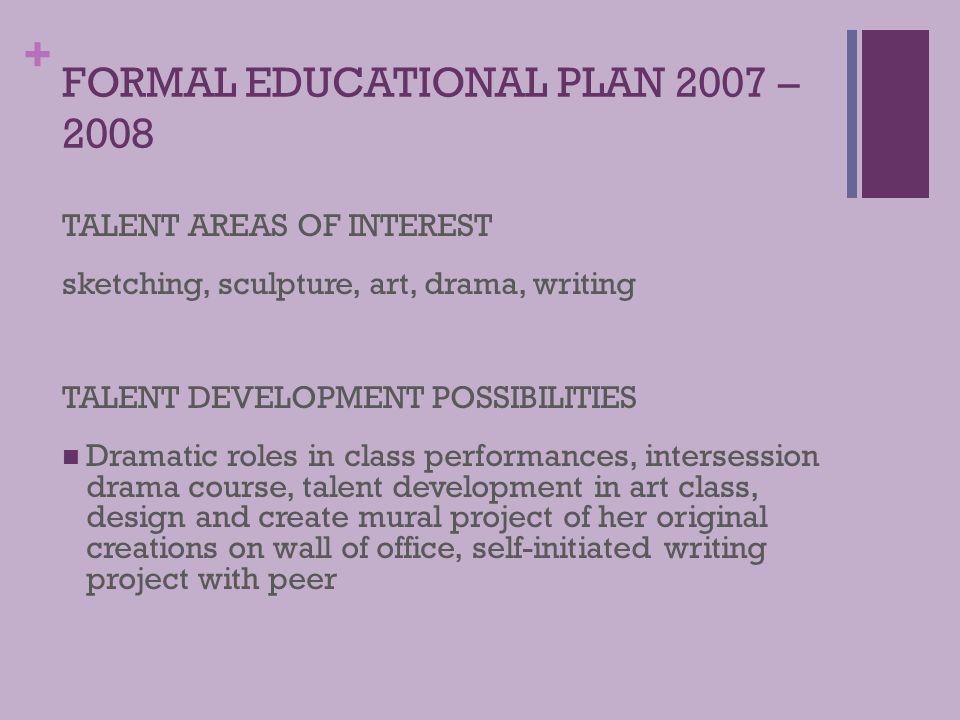 FORMAL EDUCATIONAL PLAN 2007 – 2008