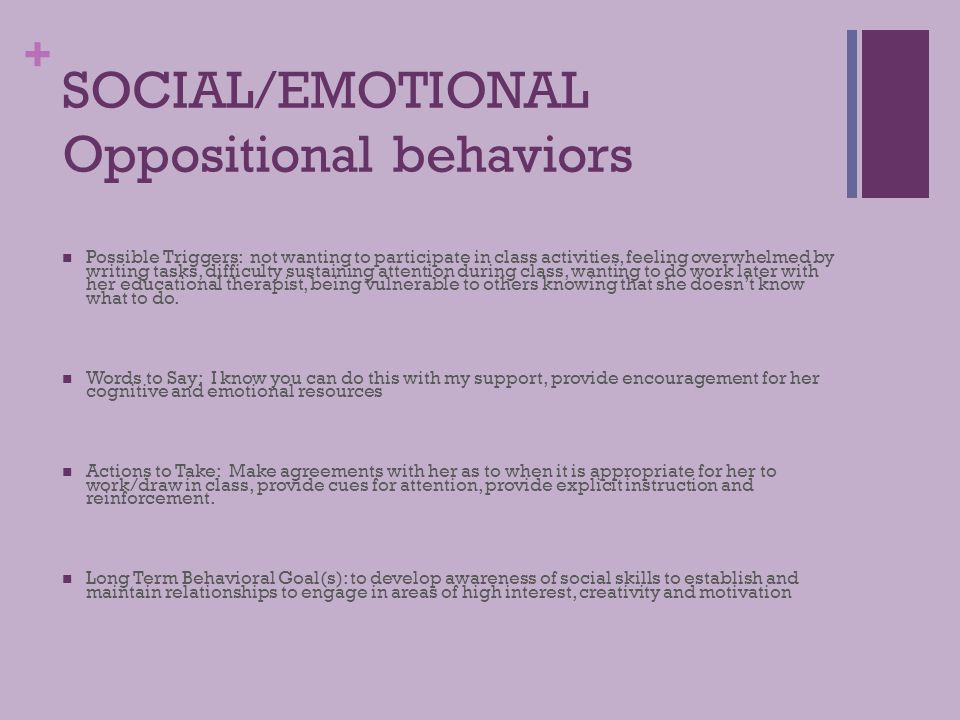 SOCIAL/EMOTIONAL Oppositional behaviors