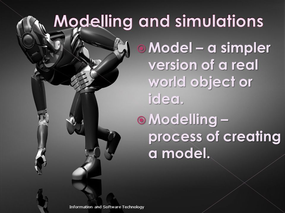 Modelling and simulations