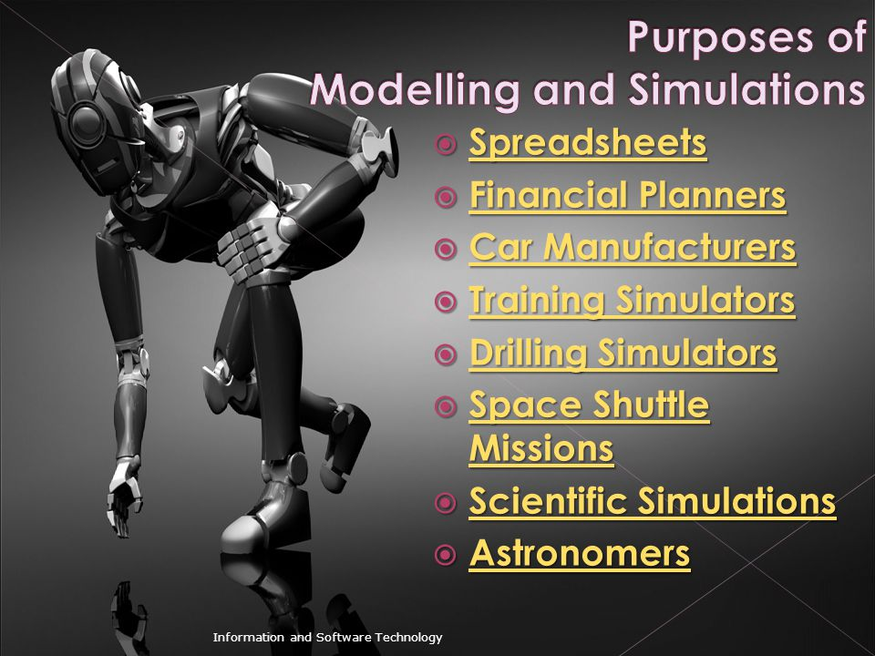 Purposes of Modelling and Simulations