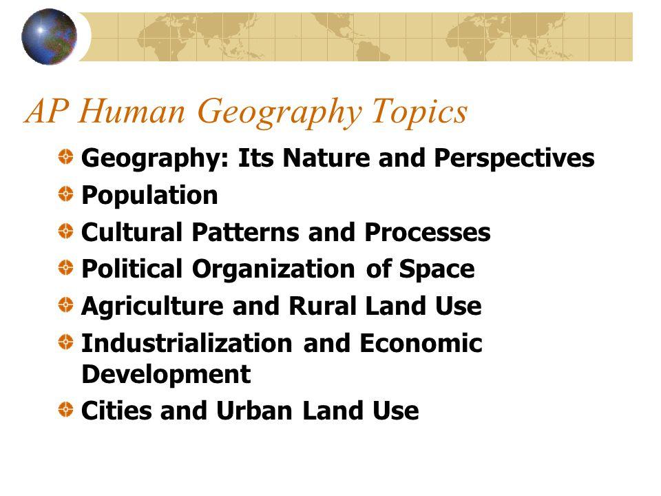 AP Human Geography Topics
